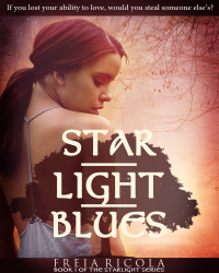 Starlight Blues - Book 1 of the Starlight Series