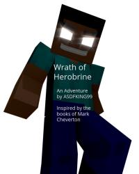 The Wrath of Herobrine