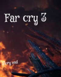 Far cry 3: Story End