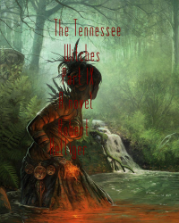 The Tennessee Witches Part IX A novel