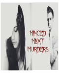 Minced Meat Murders- Mysteries of the Mind