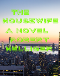 The Housewife A novel