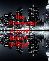 The Possessed A novel