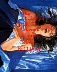 The Children of Elm Street A novel