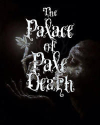 The Palace of Pale Death