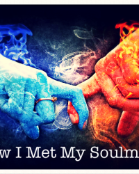 How I Met My Soulmate