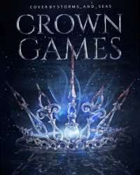 Crown Games (On Wattpad for Free!)
