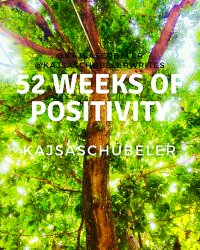 52 Weeks of Positivity