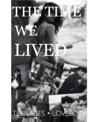 The time we lived