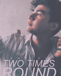 Two Times Round | Calum Hood