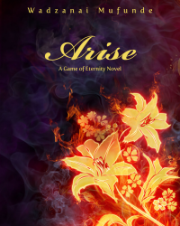Arise: A Game of Eternity Novel