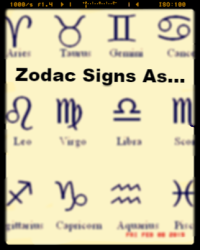 Zodiac Signs as..