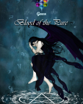 # Gaea 1 - Blood of the Pure