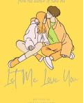 Let Me Love You - Yoongi Fanfic *HOLD*