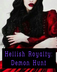 Hellish Royalty: Demon Hunt