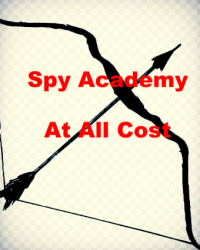 Spy Academy : At all cost