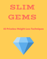 Slim Gems: 10 Priceless Weight Loss Techniques