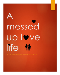 A messed up love life