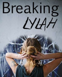 Breaking Lylah