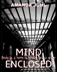 [RTR] Mind Enclosed: Body is a home, a prison and a grave