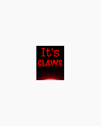 It's Claws