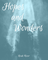Hopes and Wonders