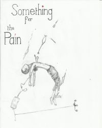 Something for the Pain.