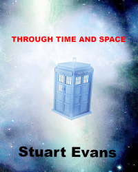 DOCTOR WHO : THROUGH TIME AND SPACE