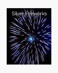 Silver Fireworks
