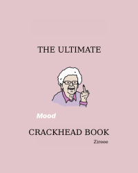 THE ULTIMATE CRACKHEAD BOOK
