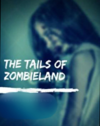 The tails of zombieland