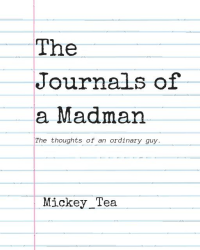The Journals of a Madman