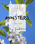The Summer of Monsters