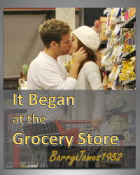It Began At The Grocery Store
