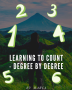 Learning to count - degree by degree