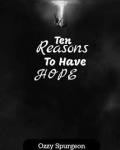 Ten Reasons to Have Hope