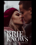 Brie Knows