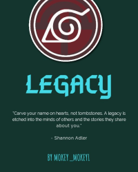 Legacy: A Naruto Fanfiction