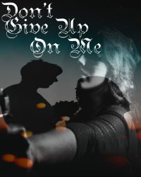 Mafia Wars Book #2: Don't Give Up On Me