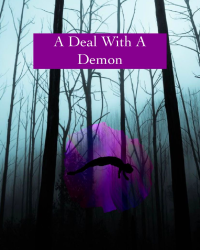 A Deal With A Demon