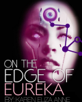 On The Edge of Eureka Redux