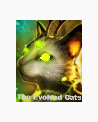 The Evolved Cats