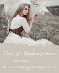 Ghost of a russian princess