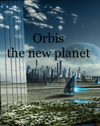 Orbis- The New Planet
