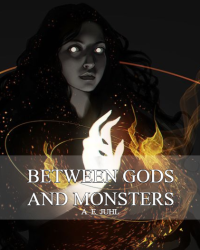 [UPCOMING] Between Gods and Monsters