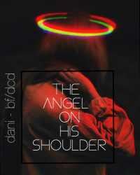 the angel on his shoulder