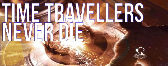 Time Travellers Dont Die Movellas